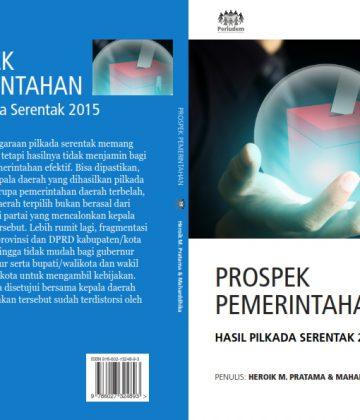 cover-prospek-pemerintahan-hasil-pilkada-2015_001