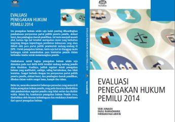 Evaluasi Penegakan Hukum Pemilu 2014