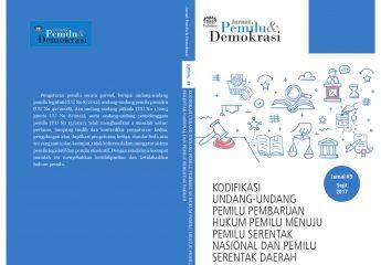 Jurnal 9 | Kodifkasi Undang-Undang Pemilu Pembaruan Hukum Pemilu Menuju Pemilu Serentak Nasional dan Serentak Daerah
