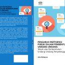 Pengaruh Partisipasi dan Pengawasan Publik dalam Pembentukan Undang-undang