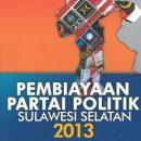 Pembiayaan Partai Politik Sulawesi Selatan 2013