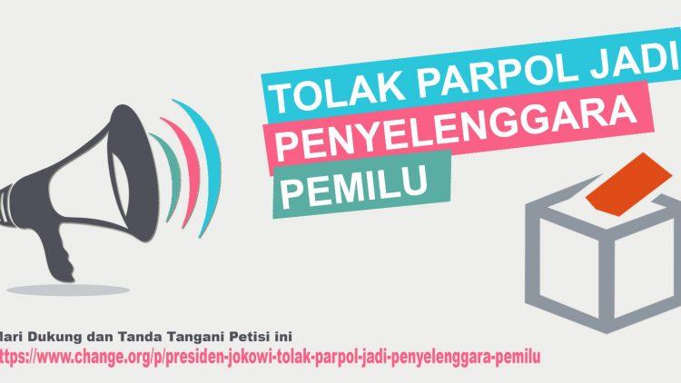 Petisi Tolak Parpol jadi Penyelenggara Pemilu