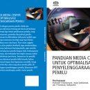 Panduan Media Center untuk Optimalisasi Penyelenggaraan Pemilu