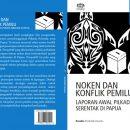 Noken dan Konflik Pemilu: Laporan Awal Pilkada Serentak di Papua