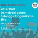 Catatan Awal Tahun: 2019-2020 Demokrasi dalam Belenggu Pragmatisme ELite