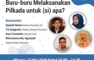 Materi Diskusi Online Buru-buru Pilkada Untuk (si) Apa?