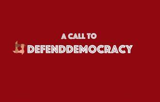 Sebuah Seruan untuk Membela Demokrasi