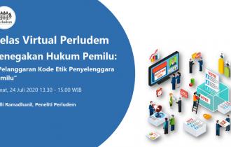Materi Presentasi Kelas Virtual Perludem Seri 5.06 Pelanggaran Kode Etik Penyelenggara Pemilu