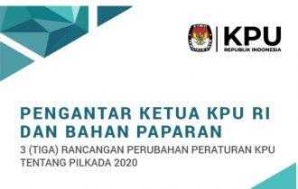 Paparan KPU di Rapat Dengar Pendapat (RDP) DPR tentang Rancangan Perubahan PKPU Pilkada 2020