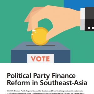 Political Party Finance Reform in Southeast-Asia