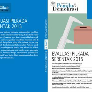 Jurnal 8 | Evaluasi Pilkada Serentak 2015