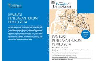 Jurnal 7   Evaluasi Penegakan Hukum Pemilu 2014