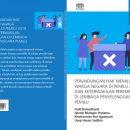 Perlindungan Hak Memilih Warga Negara Di Pemilu 2019 dan Keterwakilan Perempuan Di Lembaga Penyelenggara Pemilu