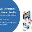 Materi Presentasi Kelas Virtual Perludem Seri 5.03 Penanganan Pelanggaran Administrasi Pemilu