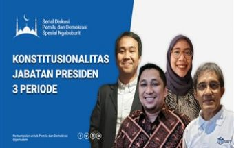 Konstitusionalitas Jabatan Presiden 3 Periode