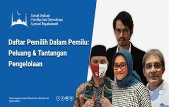 Daftar Pemilih Dalam Pemilu: Peluang & Tantangan Pengelolaan